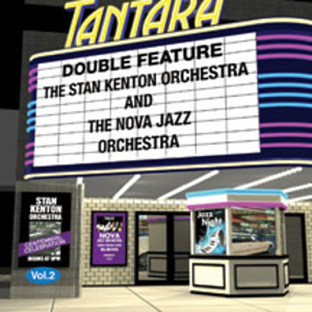 Double Feature - Stan Kenton Orchestra and The Nova Jazz Orchestra