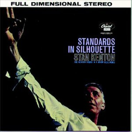 Standards in Silhouette - W.A. Mathieu with Stan Kenton