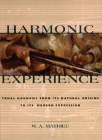 Harmonic Experience - W. A. Mathieu