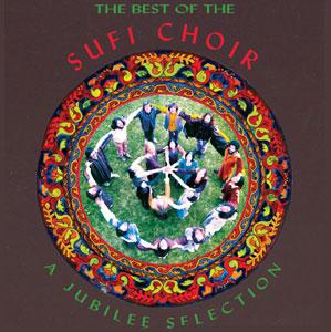 The Best of the Sufi Choir
