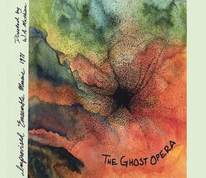Ghost Opera - W.A. Mathieu