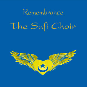 The Sufi Choir - Remembrance