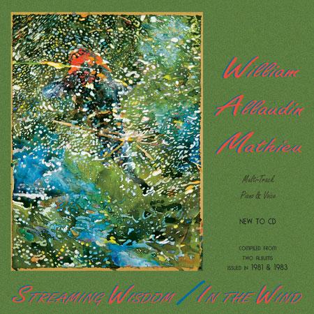 Streaming Wisdom - W. A. Mathieu