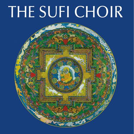 The Sufi Choir