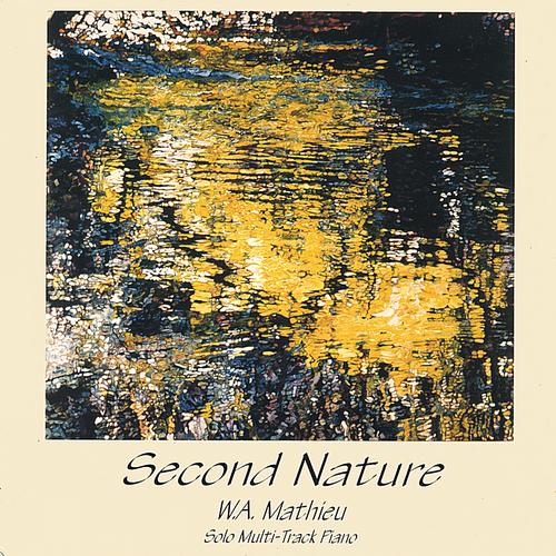 Second Nature - W. A. Mathieu